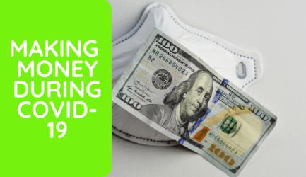 How to make money during Coronavirus